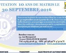 ANNIVERSAIRE 10 ANS MATRIS LE 30 SEPTEMBRE 2016
